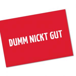 """Postkarten """"Dumm nickt gut"""" (10 Stück)"""